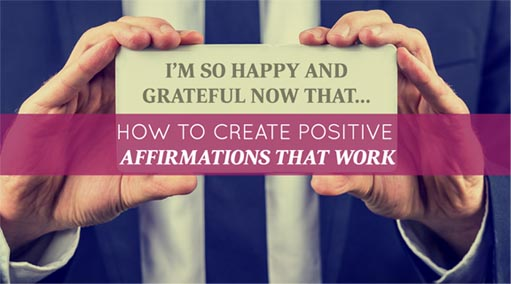 How-to-Create-Positive-Affirmations-that-Work-small