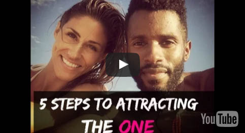 5 Steps to Attracting the One