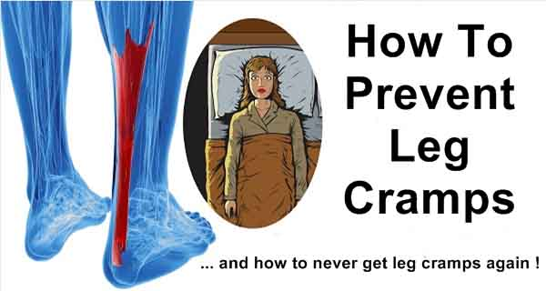 How to Prevent Leg Cramps and How to Never Get Leg Cramps Again